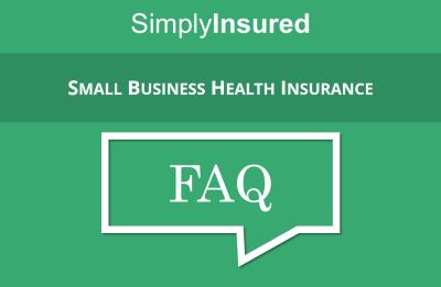 Small Business Health Insurance FAQ