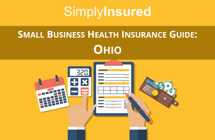 Small Business Health Insurance Guide: Ohio